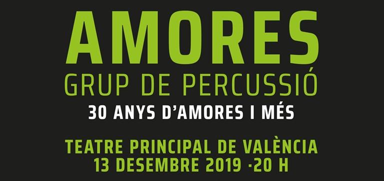 30 Anys d'Amores i més. 13 de Diciembre 2019 Teatre Principal de Valencia